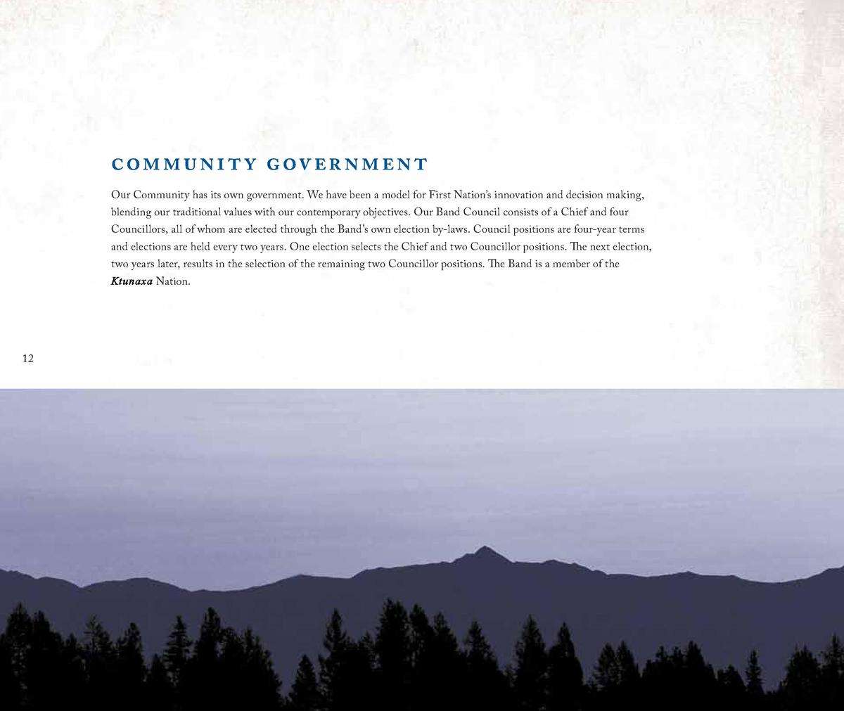com m u nit y g ov er nment Our Community has its own government. We have been a model for First Nation   s innovation and...